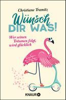 Christiane Tramitz: Wünsch dir was! ★★★