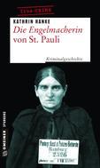 Kathrin Hanke: Die Engelmacherin von St. Pauli ★★★★★