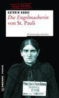 Kathrin Hanke: Die Engelmacherin von St. Pauli ★★★★