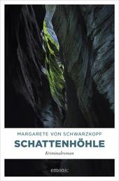 Schattenhöhle - Kriminalroman