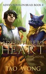 An Adventurer's Heart - A LitRPG Fantasy Adventure