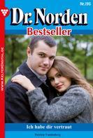 Patricia Vandenberg: Dr. Norden Bestseller 195 – Arztroman ★★★★
