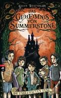 Gitty Daneshvari: Das Geheimnis von Summerstone - Die fabelhaften Fünf ★★★★★