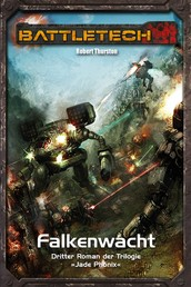 BattleTech Legenden 15 - Jadephönix 3 - Falkenwacht