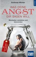 Andreas Winter: Was deine Angst dir sagen will ★★★★