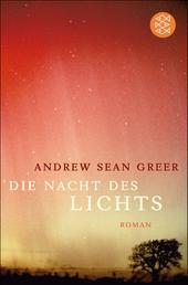 Die Nacht des Lichts - Roman