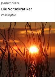 Die Vorsokratiker - Philosophie