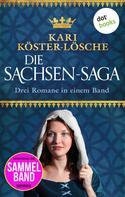 Kari Köster-Lösche: Die Sachsen-Saga ★★★★
