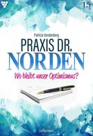 Patricia Vandenberg: Praxis Dr. Norden 15 – Arztroman ★★★★★