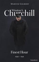 Winston S. Churchill: Finest Hour, 1939–1941 (Volume VI)
