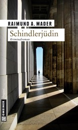 Schindlerjüdin - Kriminalroman