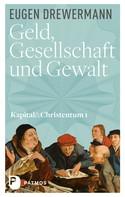 Eugen Drewermann: Geld, Gesellschaft und Gewalt