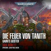 Warhammer 40.000: Gaunts Geister 05 - Die Feuer von Tanith