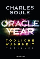 Charles Soule: Oracle Year. Tödliche Wahrheit ★★★★