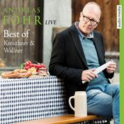 Best of Kreuthner & Wallner - Live