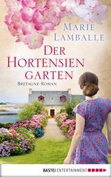 Der Hortensiengarten - Bretagne-Roman