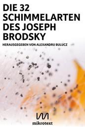 Die 32 Schimmelarten des Joseph Brodsky - Gedichte und Fotos