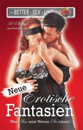 Neue erotische Fantasien - Was ihn reizt, wovon sie träumt