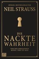 Neil Strauss: Die nackte Wahrheit ★★★