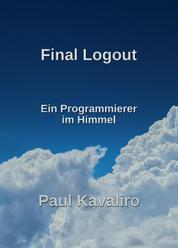 Final Logout - Ein Programmierer im Himmel