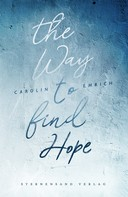 Carolin Emrich: The way to find hope: Alina & Lars ★★★★