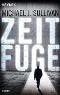 Michael J. Sullivan: Zeitfuge ★★★★