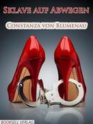 Constanza von Blumenau: Sklave auf Abwegen ★★