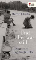 Melvin J. Lasky: Und alles war still ★★★★★