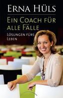 Erna Hüls: Ein Coach für alle Fälle ★★★★★