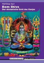 Bom Shiva - Der ekstatische Gott des Ganjas