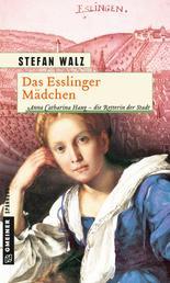 Das Esslinger Mädchen - Historischer Roman