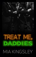 Mia Kingsley: Treat Me, Daddies ★★★★