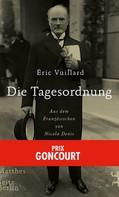 Éric Vuillard: Die Tagesordnung ★★★★