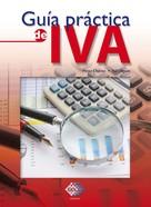José Pérez Chávez: Guía práctica de IVA 2017