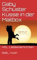 Gaby Schuster: Küsse in der Mailbox