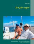 Axel Brix: Ein Jahr segeln ★★★★