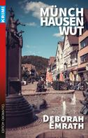 Deborah Emrath: Münchhausenwut