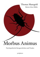 Thomas Manegold: Morbus Animus