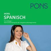 PONS mobil Wortschatztraining Spanisch - Für Anfänger - das praktische Wortschatztraining für unterwegs