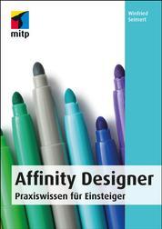 Affinity Designer - Praxiswissen für Einsteiger