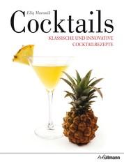 Cocktails - Klassische und innovative Cocktailrezepte