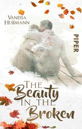 The Beauty in the Broken - Roman
