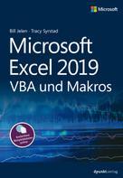 Bill Jelen: Microsoft Excel 2019 VBA und Makros