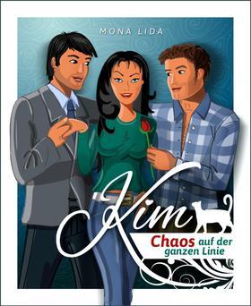 Kim – Chaos auf der ganzen Linie