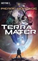 Pierre Bordage: Terra Mater ★★★★