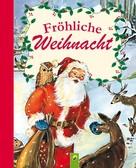 Schwager & Steinlein Verlag: Fröhliche Weihnacht ★★★★