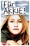 Jacques Vriens: Für Akkie! ★★★★★