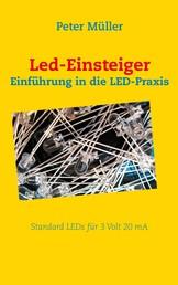 Led-Einsteiger - Einführung in die LED-Praxis