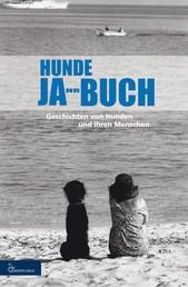 HUNDE JA-HR-BUCH EINS - Geschichten von Hunden und ihren Menschen