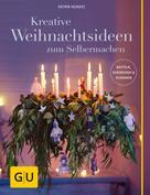 Katrin Heinatz: Kreative Weihnachtsideen zum Selbermachen ★★